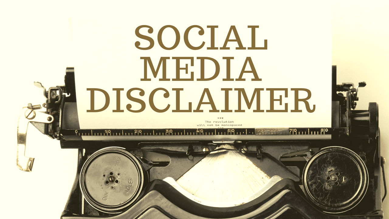 Why Social Media Disclaimers Don't Protect Your Business 100%