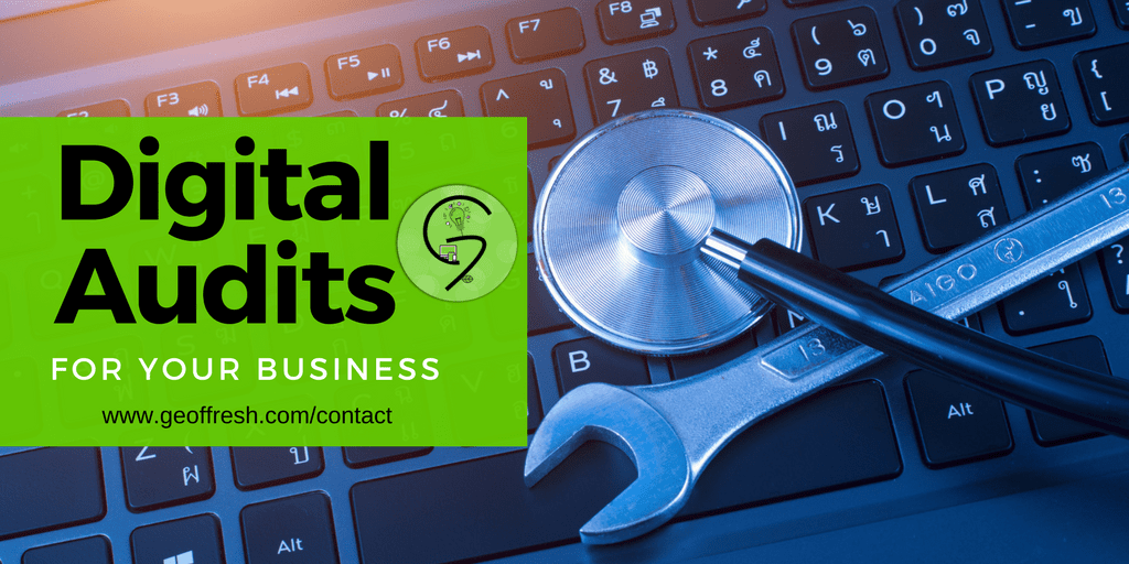 Digital Audits for Your Business - Geoffresh Consulting